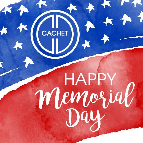 Celebrate Memorial Day Weekend with CACHET